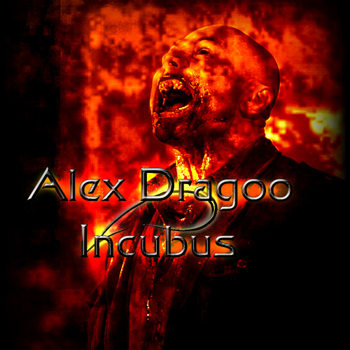 Alex Dragoo-Incubus (preview)