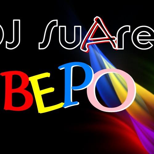 DJ Suarez - Bepo