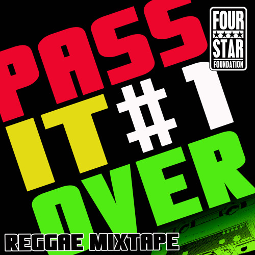 PASS IT OVER #1 (Nov/Dec. 2011) -  MIXTAPE - FOUR STAR FOUNDATION - ★★★★FREE DOWNLOAD★★★★