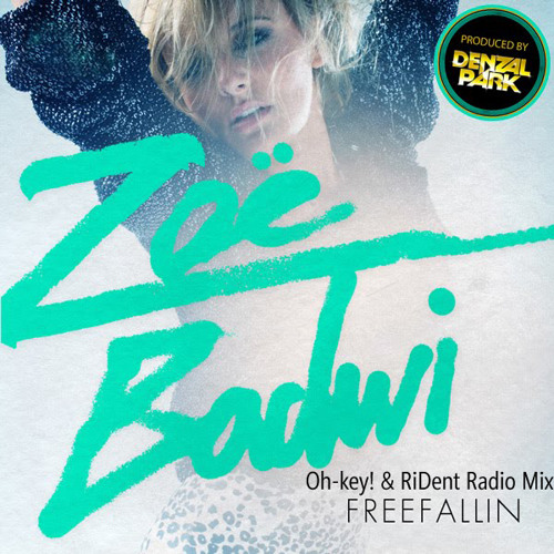 Freefallin' (Oh-key! & RiDent Radio Mix) *FREE DL*