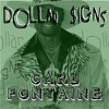 Carl Fontaine- Dollar Signs