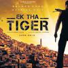 Jaaniya - Ek Tha Tiger (2012)