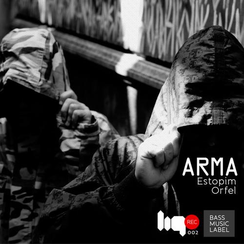 ARMA - Estopim