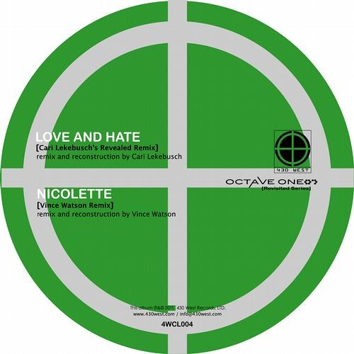 OCTAVE ONE - LOVE AND HATE - CARI LEKEBUSCH REVEALED REMIX