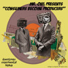 Mr. Owl - 'Consumers Become Producers' Mixtape (Instrumental Version)