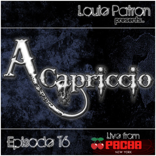 A capriccio Episode 16 (Live From Pacha NYC's Basement 2/24/12)