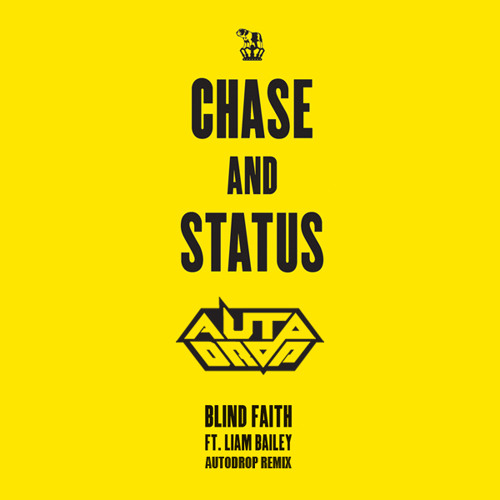 Chase and Status - Blind Faith (Autodrop Remix) *FREE DRUMSTEP DL*