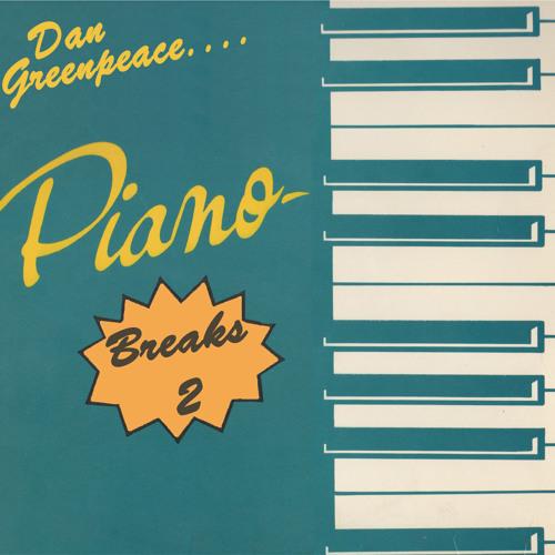 Dan Greenpeace 'Piano Breaks 2'