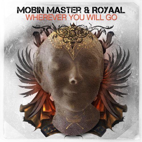 Mobin Master and Royaal - Wherever You Will Go (teaser)