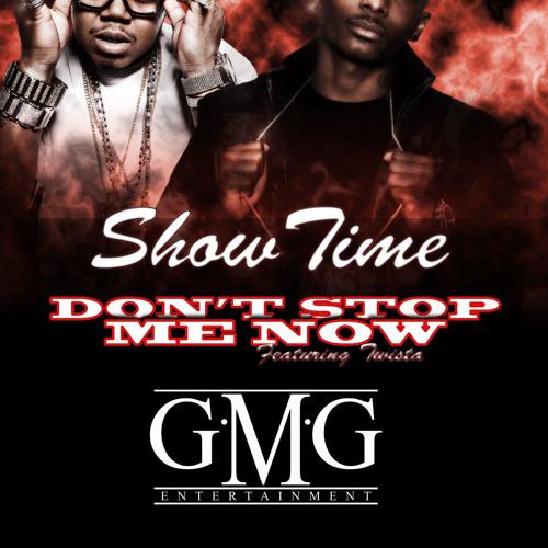 Showtime Ft. Twista- Dont Stop Me Now Radio