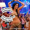 Jalebi Bai Double Dhamaal dholki & electronic beat mix by Dj Rohit 9890358074