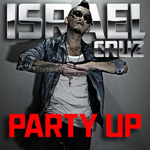 Israel Cruz - Party Up (Bombs Away Radio Edit)