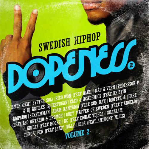 Dopeness 2 - Swedish Hiphop - Mix 1