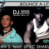 Hakan Seven feat.Tupac Shakur - Bounce A Little Bit