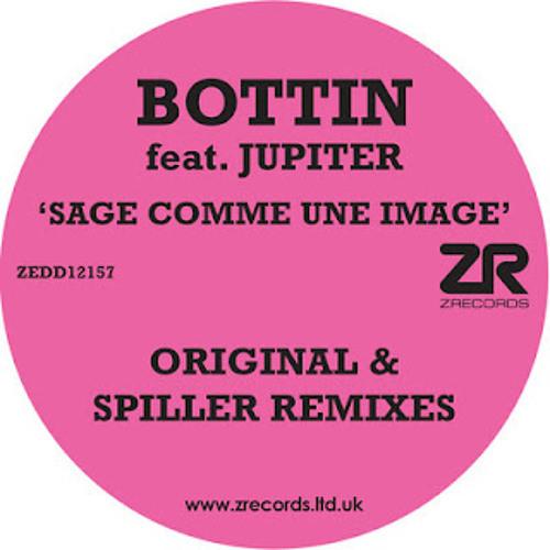 Bottin feat. Jupiter - Sage Comme Une Image (Spiller Remix)