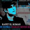 Rafet El Roman - Senden Sonra (DJ Hakan Seven Remix)
