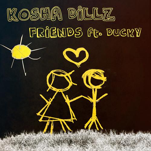 Kosha Dillz - Friends ft Ducky (UMO Mix)