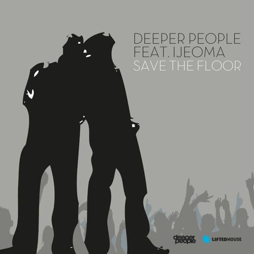 Deeper People Ft. Ijeoma - Save The Floor (Original Mix) Teaser