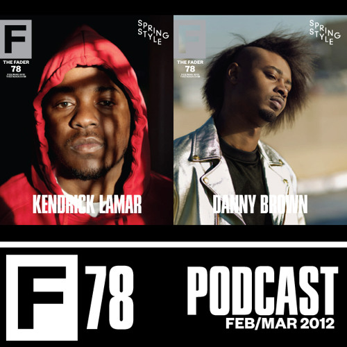 The FADER #78 Podcast