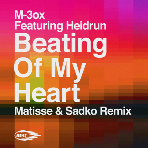 Beating Of My Heart (Matisse & Sadko Remix) Clip(Out Now!!!)