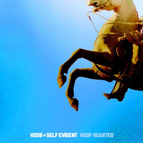 HxdB & Self Evident - Hoof Hearted
