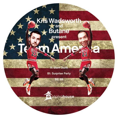Kris Wadsworth and Butane present Team America - B2 - 69 [alphahouse23]