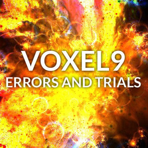 Voxel9 - Errors and Trials