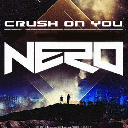 Crush On You (Nero/Knife Party/Al Martino/Beatgoszip)