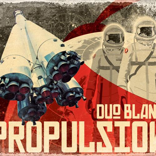 Duo Blank - Propulsion Album Preview