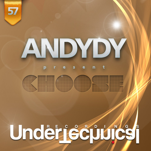 Andydy - Choose (Original mix)  Undertechnical Recordings