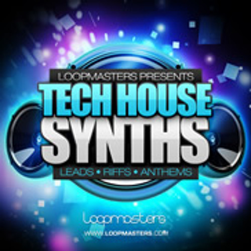 Loopmasters Tech House Synths (Unmastered and Mastered)