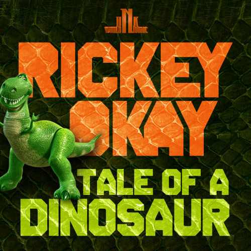 Rickey Okay - Tale of a Dinosaur