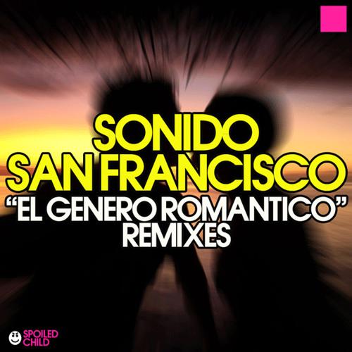 Sonido San Francisco - Genero Romantico (Javier Estrada Remix)  http://www.mediafire.com/?10835yzoyr5sjec