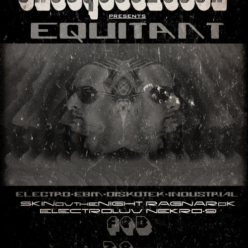 Equitant - Live Set @ Metropolis (McAllen Texas 2-25-12) *Free Download
