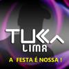 Tucca Lima - A Festa é Nossa (DJ Batutinha)