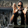 Z-Ro Ft Slim Thug - H-Town Kinda day