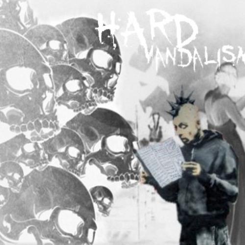 HardVandalism- Set upHard