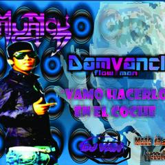 Vamo Hacerlo En El coche_ Damyanck Flowman by dj van