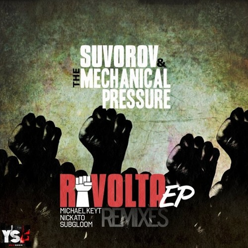 Suvorov, The Mechanical Pressure - Rivolta (Subgloom Remix) Soon on You So Fat Records (BY)