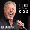 Art Of Noise feat. Tom Jones - Kiss (Tony GASTELLO Remix)