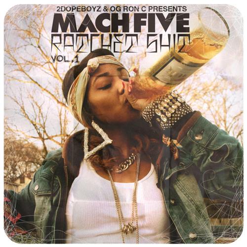 Mach Five - Ratchet Shit Vol. 1 - Double Shots