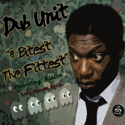 Dub Unit - 8 Bitest The Fitest [FREE DOWNLOAD @ CUBICULORECORDS.COM]