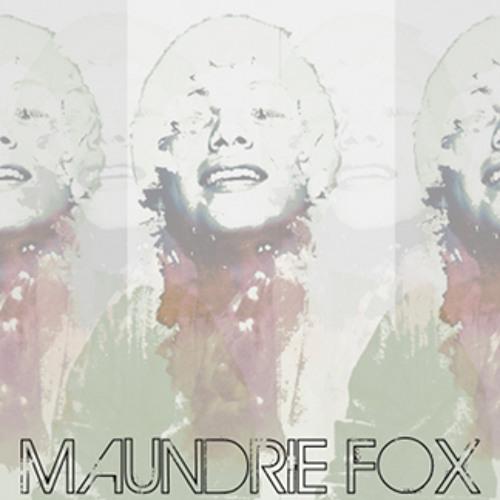 maundrie fox - 04 listening