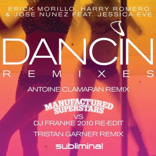Dancin Remixes (Manufactured Superstars vs DJ Franke 2010 Re-Edit)
