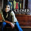 CLOSER - Crystal Shawanda