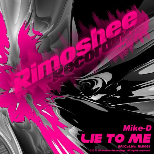 Mike-D - Lie To Me (Fernando & Richard Spark Remix) preview