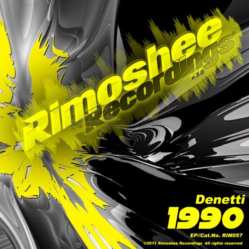 Denetti - 1990 (Original Mix) preview