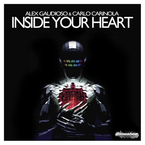 Alex Gaudioso & Carlo Carinola  - Inside Your Heart (Original Mix) preview