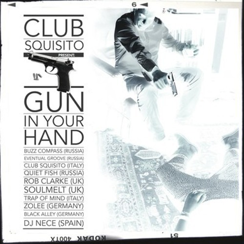 Club Squisito - Gun In Your Hand (Quiet Fish Melancholic mix)