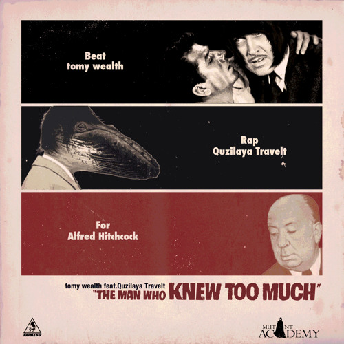 The Man Who Knew Too Much Feat. Quzilaya Travelt
